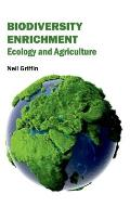 Biodiversity Enrichment: Ecology and Agriculture