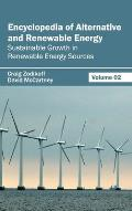 Encyclopedia of Alternative and Renewable Energy: Volume 02 (Sustainable Growth in Renewable Energy Sources)