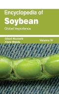 Encyclopedia of Soybean: Volume 04 (Global Importance)
