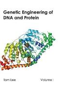 Genetic Engineering of DNA and Protein: Volume I
