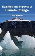 Realities and Impacts of Climate Change