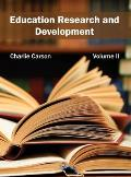 Education Research and Development: Volume II