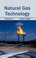 Natural Gas Technology: Volume II