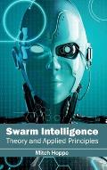 Swarm Intelligence: Theory and Applied Principles