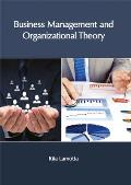 Business Management and Organizational Theory