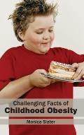 Challenging Facts of Childhood Obesity