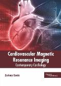 Cardiovascular Magnetic Resonance Imaging: Contemporary Cardiology