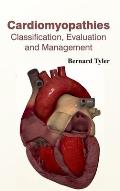 Cardiomyopathies: Classification, Evaluation and Management