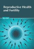 Reproductive Health and Fertility