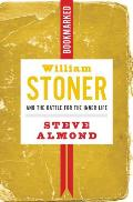 William Stoner & the Battle for the Inner Life Bookmarked