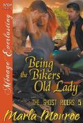 Being the Bikers' Old Lady [The Ghost Riders 5] (Siren Publishing Menage Everlasting)
