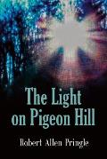 The Light on Pigeon Hill
