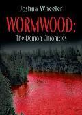 Wormwood: The Demon Chronicles