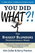 You Did What The Biggest Blunders Professionals Make