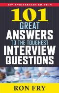 101 Great Answers to the Toughest Interview Questions 25th Anniversary Edition