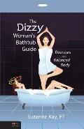 Dizzy Womans Bathtub Guide