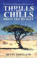Thrills and Chills from the Desert