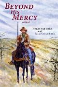 Beyond His Mercy: An American Civil War Novel