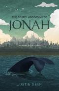 The Gospel According to Jonah: Running from Grace