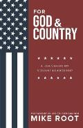 For God and Country: A Discussion on Servant Leadership