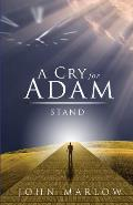 A Cry for Adam