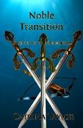 Noble Transition: Knights of the Immortals