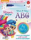Nickelodeon's Shimmer and Shine Write & Wipe ABC: Learn the Alphabet with Reusable Write & Wipe Pages!