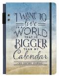 I Want to Live in a World That Is Bigger Than My Calendar: A DIY Dotted Journal