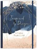 Inspired by Prayer: A Creative Prayer Journal