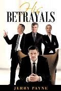 His Betrayals