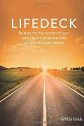 Lifedeck: Balance the Four Corners of Your Crazy Life and Be Happier Than You Ever Thought Possible.