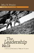 The Leadership Walk: A Devotional for Leaders of Today and Tomorrow