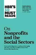HBRs 10 Must Reads on Nonprofits & the Social Sectors