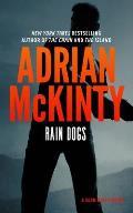 Rain Dogs A Detective Sean Duffy Novel