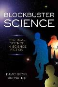 Blockbuster Science The Real Science in Science Fiction