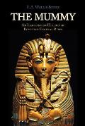 The Mummy: Chapters on Egyptian Funeral Archeology