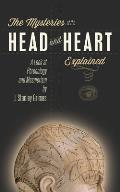 The Mysteries of the Head and Heart Explained: A Look at Phrenology and Mesmerism