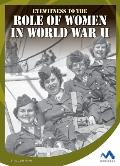 Eyewitness to the Role of Women in World War II