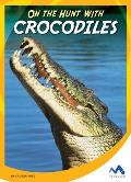 On the Hunt with Crocodiles