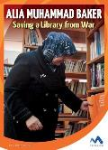 Alia Muhammad Baker: Saving a Library from War