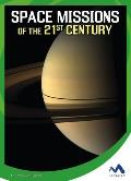 Space Missions of the 21st Century