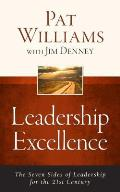 Leadership Excellence The Seven Sides Of Leadership For The 21st Century Updated Edition