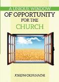 A Unique Window of Opportunity for the Church