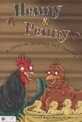 Henny and Penny: A Story of Trusting and Obeying