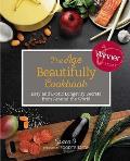 Age Beautifully Cookbook Easy & Exotic Longevity Secrets from Around the World