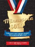 Minnesota Gold: Conversations with Northland Athletes Competing on the World Stage