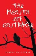 The Mouth of Outrage