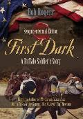 First Dark: A Buffalo Soldier's Story - Sesquicentennial Edition