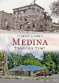 America Through Time    Medina Through Time