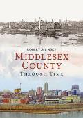 Middlesex County Through Time
